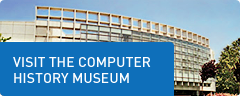 Visit the Computer History Museum